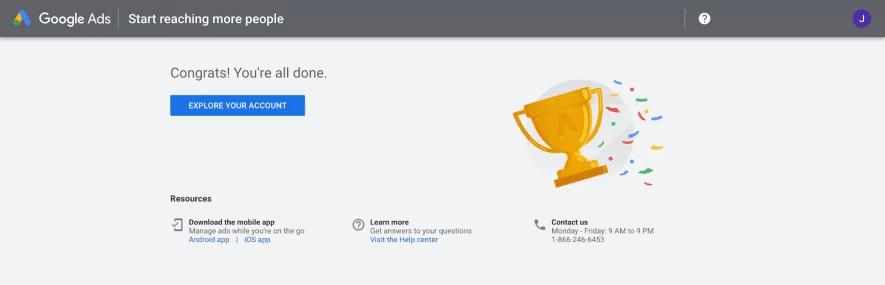 با کلیک بر روی Explore Your Account به اکانت گوگل ادز خود وارد شوید